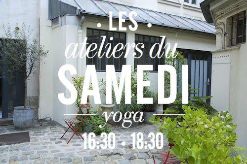 LES ATELIERS DU SAMEDI. Participez aux ateliers yoga ... b05454fa477